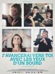 J+AVANCERAI+VERS+TOI+AVEC+LES+YEUX+D+UN+SOURD
